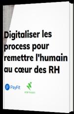 Digitalisez les process pour remettre l'humain au coeur des RH