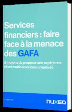 Services Financiers : faire face à la menace des GAFA