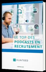 Le top des podcasts du recrutement