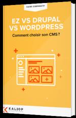 Le guide comparatif :  eZ vs Drupal vs Wordpress