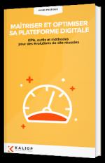 Maîtriser et optimiser sa plateforme digitale