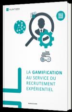 La gamification au service du recrutement expérientiel