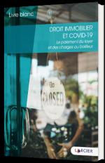 Droit immobilier et COVID-19 : Le paiement du loyer et des charges au bailleur