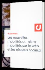 Les nouvelles mobilités et micro-mobilités sur le web et les réseaux sociaux