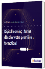 Digital learning : faites décoller votre première formation