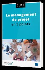 Management de projet en 5 points