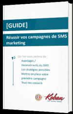 Réussir vos campagnes de SMS marketing