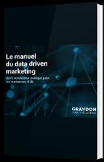 Le manuel du data driven marketing