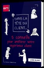 5 conseils pour améliorer votre expérience client