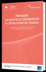 Préparer la nouvelle génération à l'évolution du travail