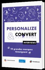 Personalize et convert