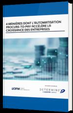 4 manières dont l'automatisation procure-to-pay accélère la croissance des entreprises