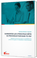 Surmonter les 5 principaux défis du processus Purchase-to-Pay