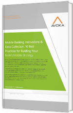 Mobile Banking Innovations & Data Collection: 16 Best Practices for Building Your Bank's Mobile Strategy