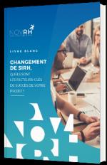 Changement de SIRH : les facteurs-clés de réussite de votre projet