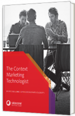 The Context Marketing Technologist