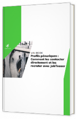 Profils pénuriques : Comment les contacter directement et les recruter avec JobTeaser