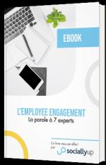 Employee Engagement - La parole à 7 experts