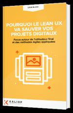 Pourquoi le Lean UX va sauver vos projets digitaux