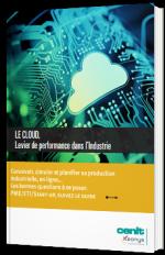 Le Cloud, Levier de performance dans l'Industrie