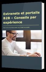 Extranets et portails B2B – Conseils par expérience