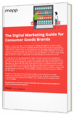 The Digital Marketing Guide for Consumer Goods Brands