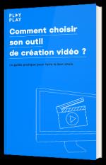 Comment choisir son outil de création vidéo ?