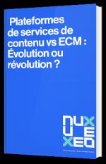 Plateformes de services de contenu vs ECM : Évolution ou révolution ?