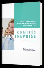 Tout ce que vous avez toujours voulu savoir sur les comités d'entreprise