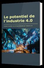 Le potentiel de l'industrie 4.0