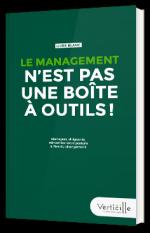 Le management n'est pas une boîte à outil !