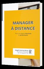 Manager à distance - Pour une équipe heureuse et performante