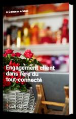 Engagement client dans l'ère du tout-connecté