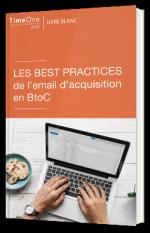 Les best practices de l'emailing d'acquisition en BtoC