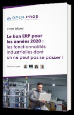 Le bon ERP pour les années 2020 : les fonctionnalités industrielles dont on ne peut pas se passer !