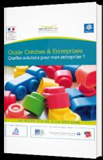 Guide Crèches & Entreprises - Quelles solutions pour mon entreprise ?