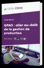 GPAO : aller au-delà de la gestion de production