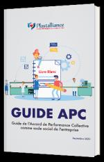 Guide de l'Accord de Performance Collective comme socle social de l'entreprise