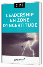 Leadership en zone d'incertitude