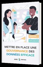 Mettre en place une gouvernance des données efficace