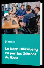 Le Data Discovery vu par les Géants du Web
