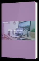 Définir sa stratégie digitale en 8 étapes