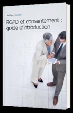RGPD et consentement : guide d'introduction