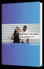 Business et Influence : comment lancer son business grâce au marketing d'influence ?