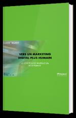 Vers un marketing digital plus humain