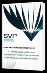 Les mesures de soutien aux employeurs en matière d'exonération et de paiement des cotisations sociales