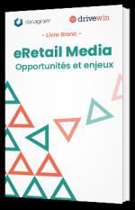 eRetail media : opportunités et enjeux