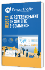 Réussir le référencement de son site e-commerce