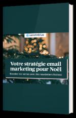 Votre stratégie email marketing pour Noël