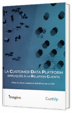 La Customer Data Platform appliquée à la relation clients